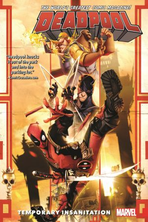 Deadpool: World's Greatest Vol. 4 - Temporary Insanitation (Trade Paperback)