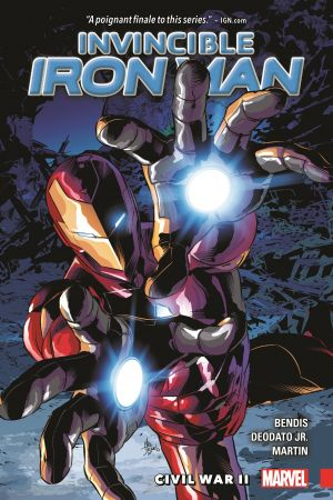 Invincible Iron Man Vol. 3: Civil War II (Trade Paperback)