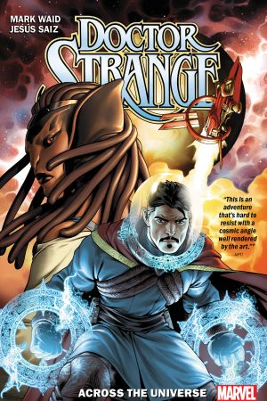 Doctor Strange by Mark Waid Vol. 1: Across the Universe (Trade Paperback)