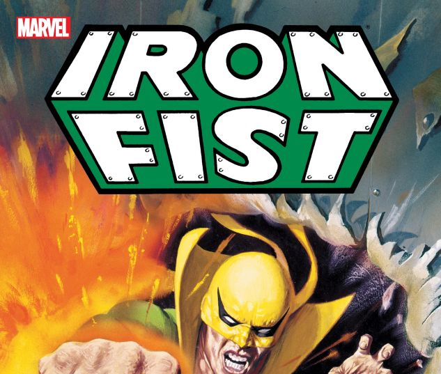 IRON FIST: DEADLY HANDS OF KUNG FU - THE COMPLETE COLLECTION TPB