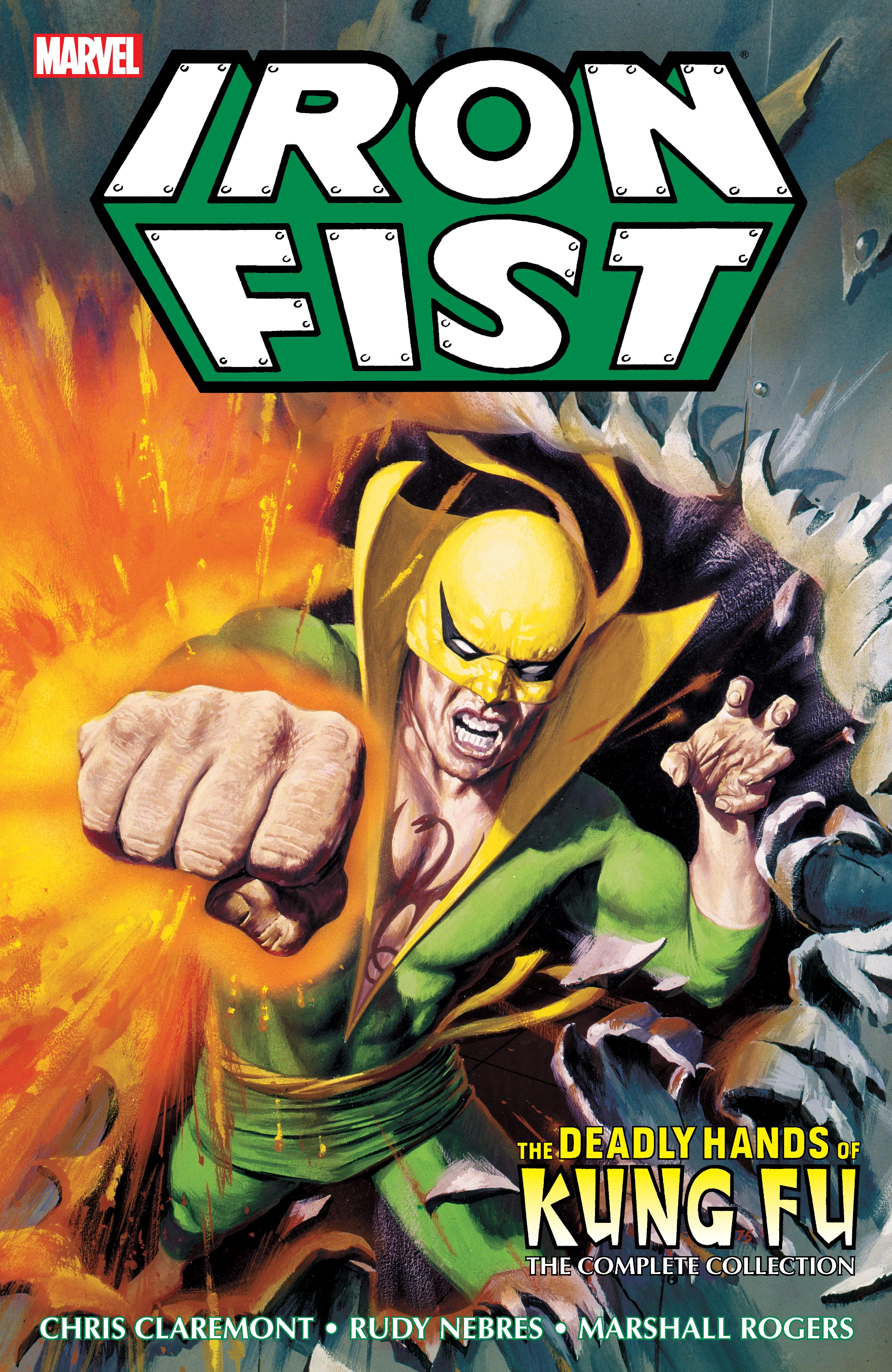 Iron Fist: Deadly Hands Of Kung Fu - The Complete Collection  (Trade Paperback)