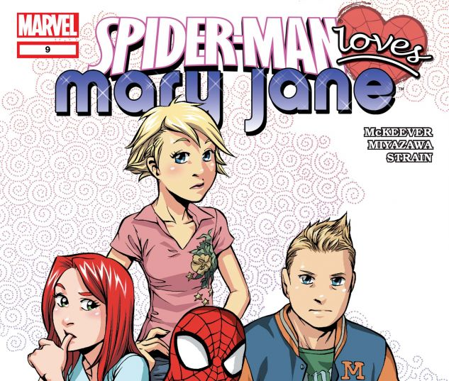 SPIDER-MAN LOVES MARY JANE (2005) #9