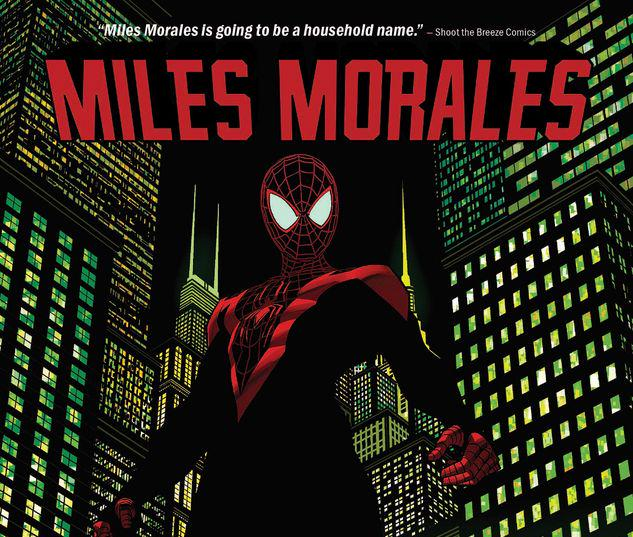 MILES MORALES  VOL. 1: STRAIGHT OUT OF BROOKLYN TPB #1