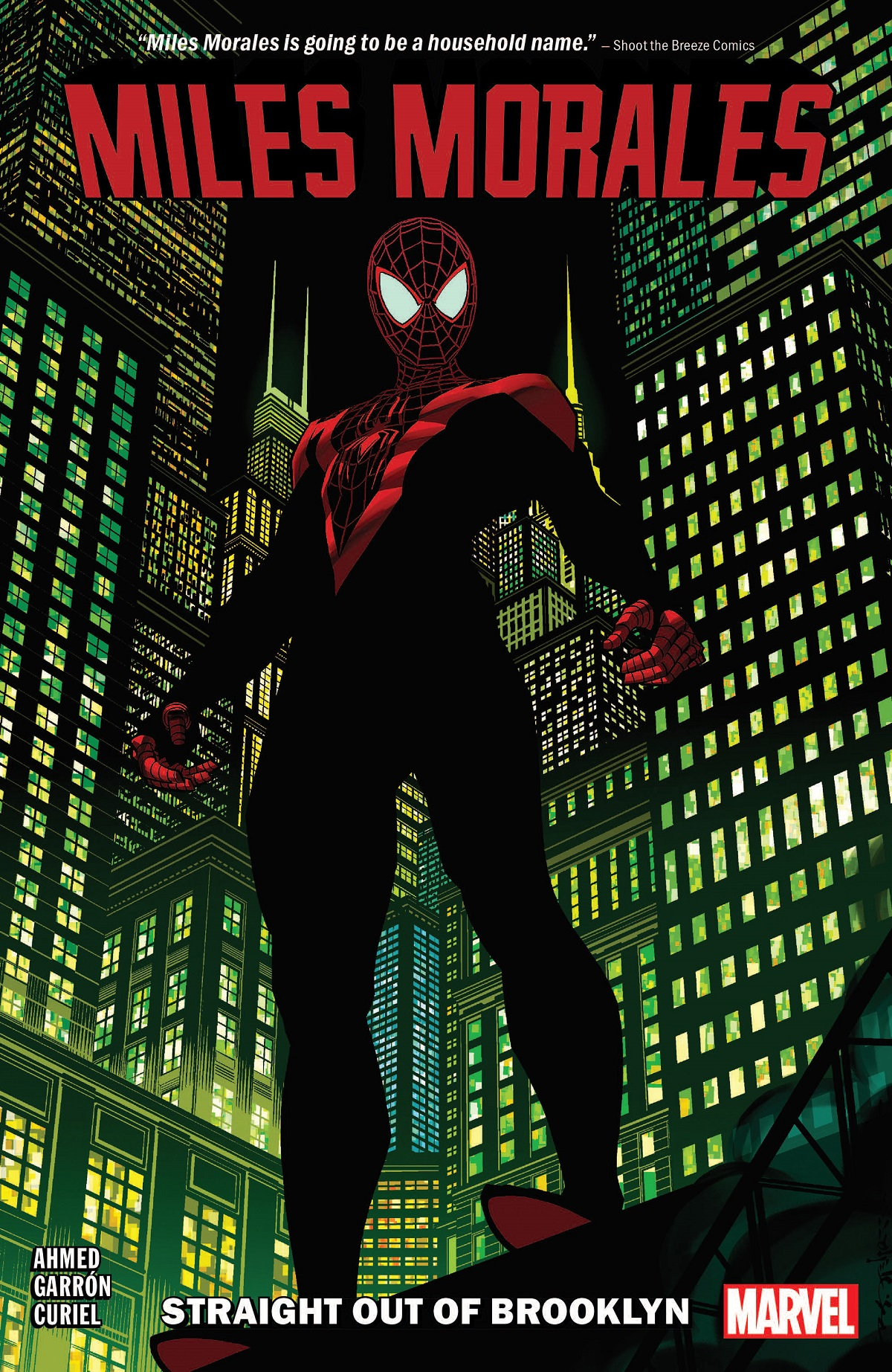 Miles Morales Vol. 1: Straight Out Of Brooklyn (Trade Paperback)
