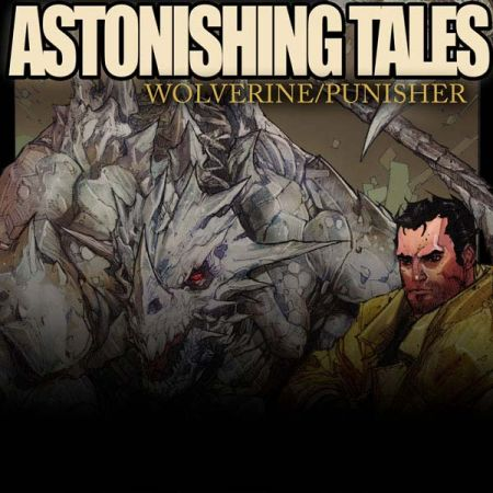 Astonishing Tales: Wolverine/Punisher Digital Comic (2008 - 2009)