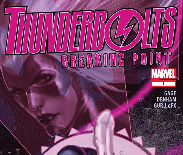 THUNDERBOLTS: BREAKING POINT (2007) #1