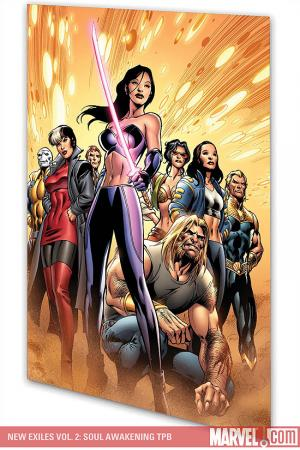 New Exiles Vol. 2: Soul Awakening (Trade Paperback)