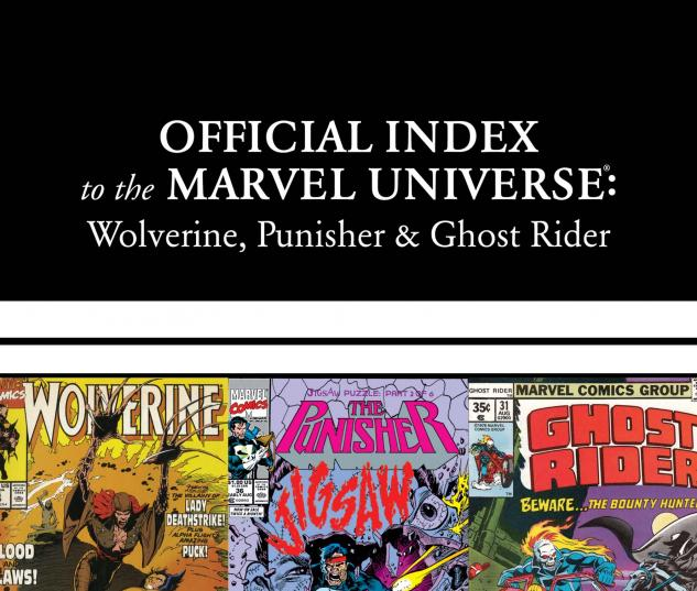 Wolverine, Punisher & Ghost Rider: Official Index to the Marvel Universe Marvel Universe (2011) #2