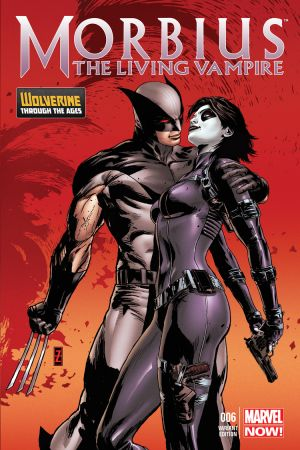 Morbius: The Living Vampire (2013) #6 (Zircher Wolverine Costume Variant)