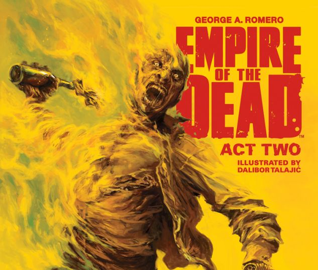 GEORGE ROMERO'S EMPIRE OF THE DEAD: ACT TWO 2