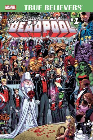 TRUE BELIEVERS: THE WEDDING OF DEADPOOL 1 (2016) #1