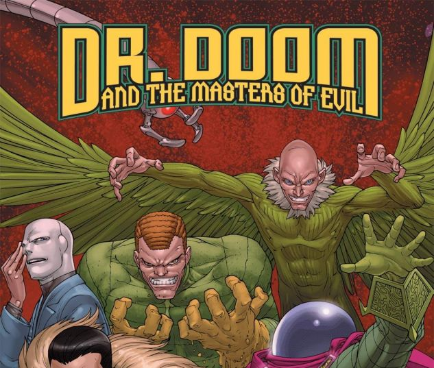 DOCTOR DOOM AND THE MASTERS OF EVIL (2009)