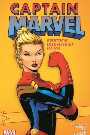 Captain Marvel: Earth's Mightiest Hero Vol. 1 (Trade Paperback)