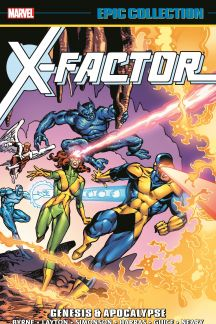 X-Factor Epic Collection: Genesis & Apocalypse (Trade Paperback)