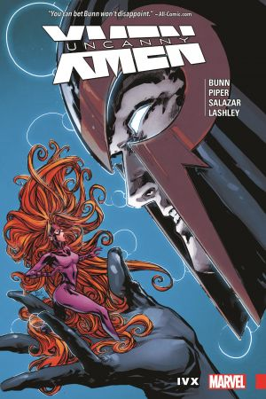 Uncanny X-Men: Superior Vol. 4 - IVX (Trade Paperback)