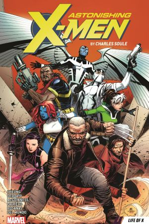 Astonishing X-Men by Charles Soule Vol. 1: Life of X (Trade Paperback)