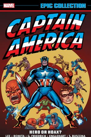 Captain America Epic Collection: Hero or Hoax? (Trade Paperback)