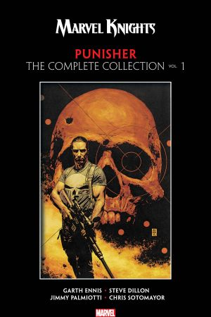 Marvel Knights Punisher by Garth Ennis: The Complete Collection Vol. 1 (Trade Paperback)