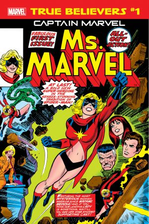 True Believers: Captain Marvel - Ms. Marvel  #1