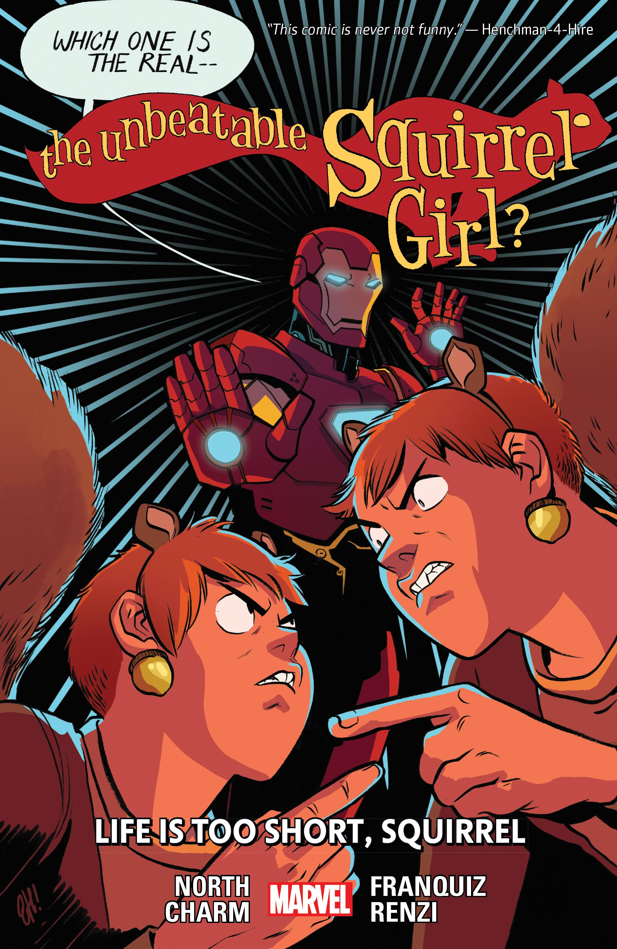 The Unbeatable Squirrel Girl Vol. 10: Life Is Too Short, Squirrel (Trade Paperback)