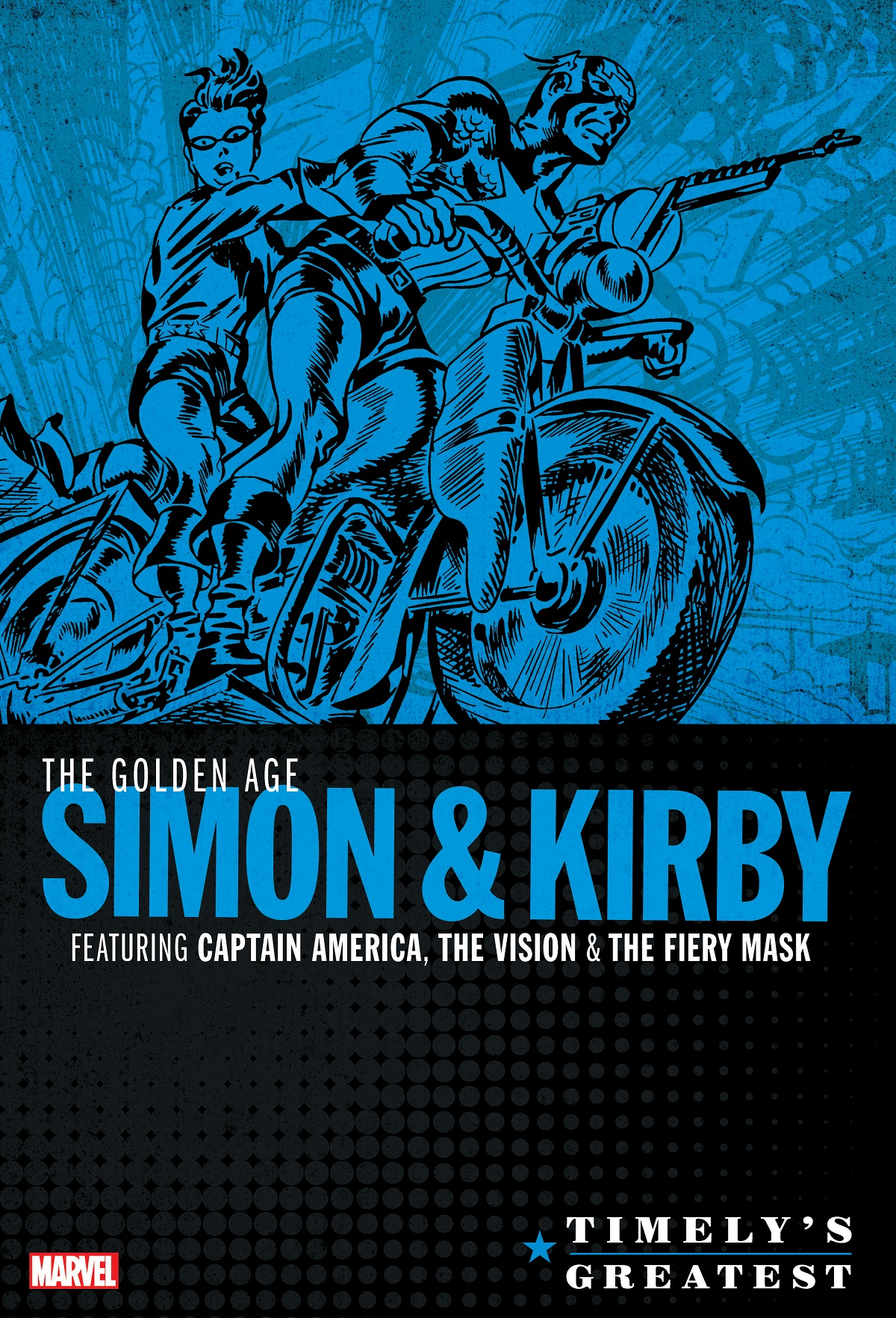 Timely's Greatest: The Golden Age Simon & Kirby Omnibus (Hardcover)