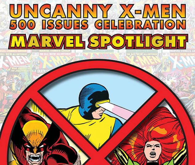 MARVEL SPOTLIGHT: UNCANNY X-MEN 500 ISSUES #31