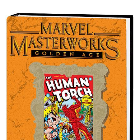 MARVEL MASTERWORKS: GOLDEN AGE HUMAN TORCH VOL. 2 HC #0