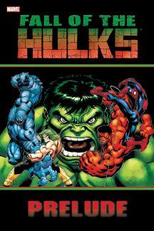 Hulk: Fall of the Hulks Prelude (Trade Paperback)