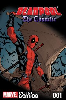 Deadpool: The Gauntlet Infinite Comic (2014) #1