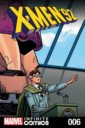 X-Men '92 Infinite Comic #6