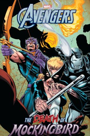 AVENGERS: THE DEATH OF MOCKINGBIRD TPB (Trade Paperback)