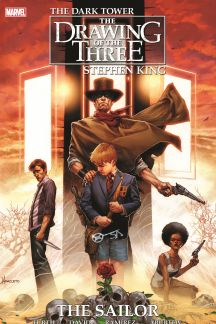 Dark Tower: The Drawing of the Three - The Sailor (Trade Paperback)