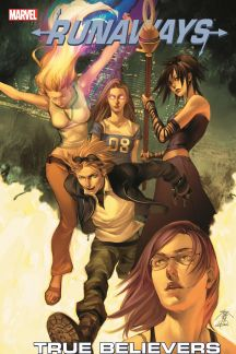 Runaways Vol. 4: True Believers (Trade Paperback)