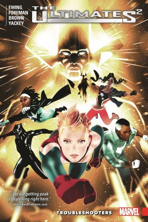 Ultimates 2 Vol. 1: Troubleshooters (Trade Paperback)