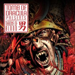 Tomb of Dracula Presents: Throne of Blood