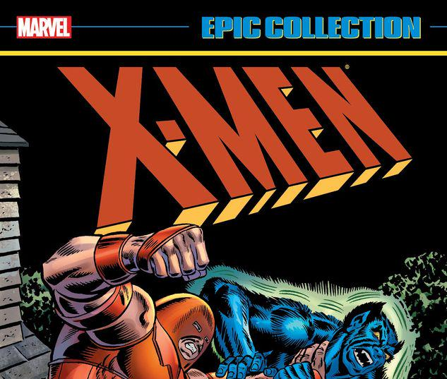 X-MEN EPIC COLLECTION: IT'S ALWAYS DARKEST BEFORE THE DAWN TPB #1