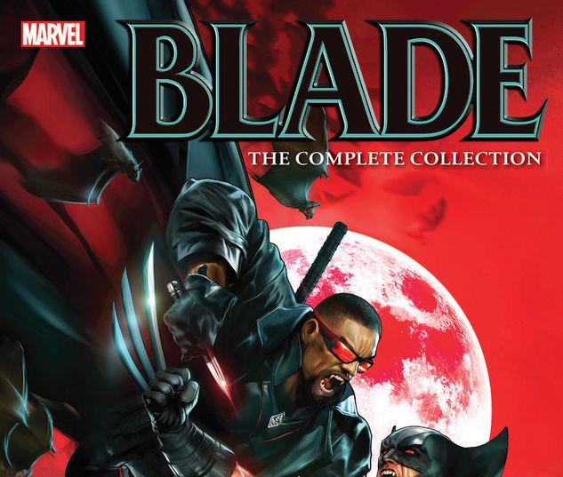 BLADE BY MARC GUGGENHEIM: THE COMPLETE COLLECTION TPB #1