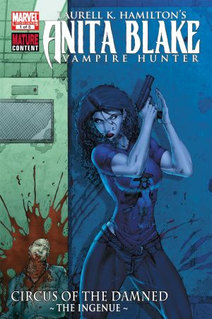 Anita Blake: Circus of the Damned The Ingenue #1