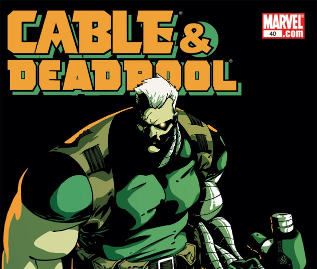 Cable & Deadpool (2004) #40