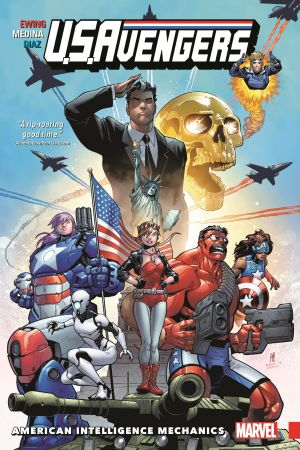 U.S.Avengers Vol. 1: American Intelligence Mechanics (Trade Paperback)