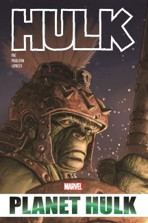 Hulk: Planet Hulk Omnibus (Hardcover)