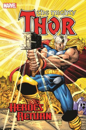 Thor: Heroes Return (Hardcover)