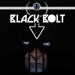 Black Bolt (2017 - Present)