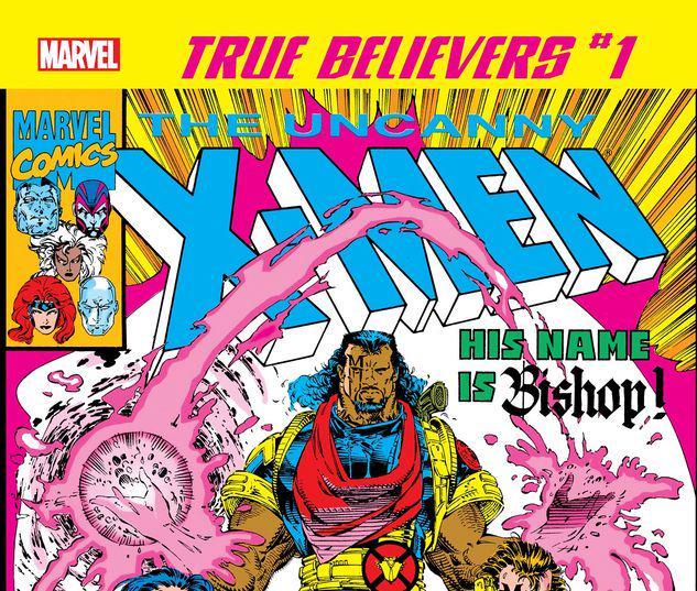 TRUE BELIEVERS: X-MEN - BISHOP 1 #1