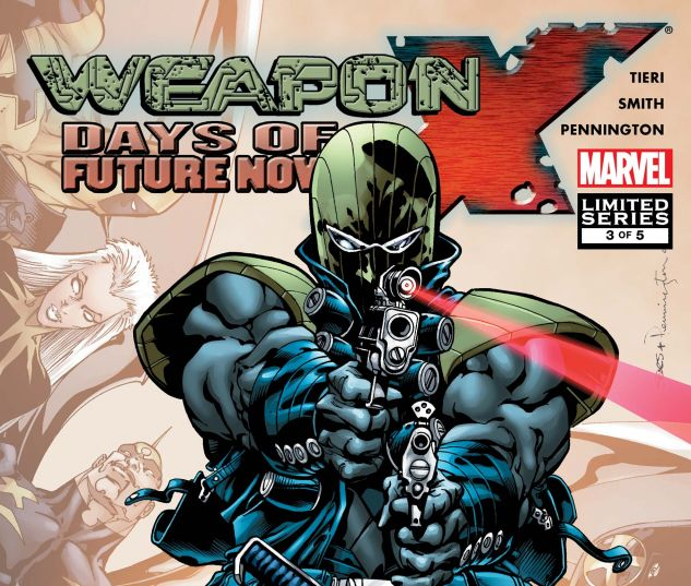 WEAPON X: DAYS OF FUTURE NOW (2005) #3