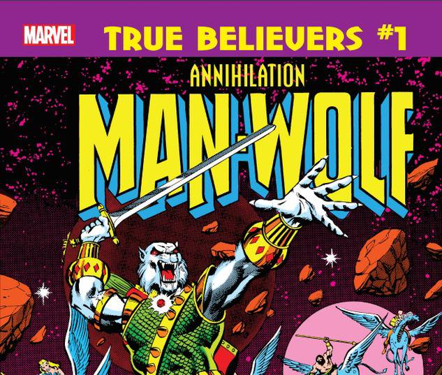 TRUE BELIEVERS: ANNIHILATION - MAN-WOLF IN SPACE 1 #1