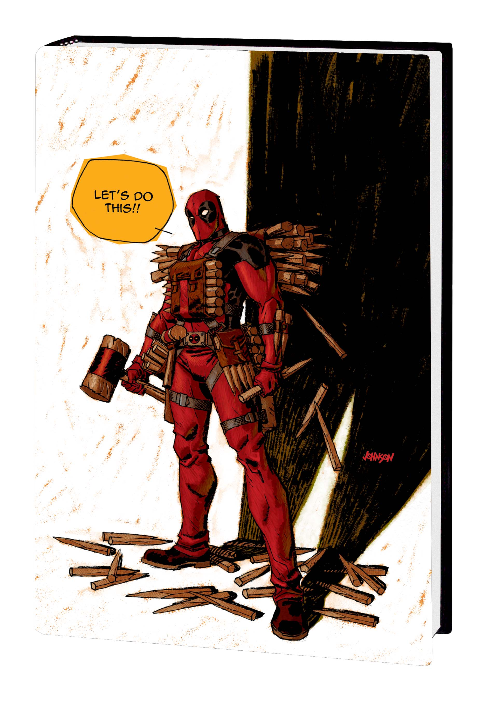 Deadpool Vol. 6: I Rule, You Suck (Hardcover)
