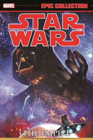 Star Wars Legends Epic Collection: The Empire Vol. 3 (Trade Paperback)