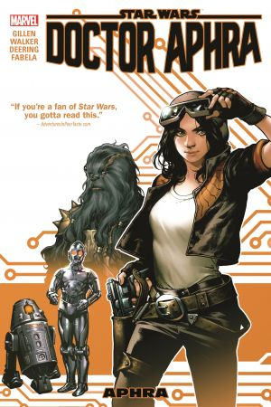 Star Wars: Doctor Aphra Vol. 1: Aphra (Trade Paperback)