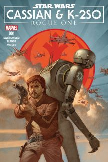 Star Wars: Rogue One - Cassian & K-2SO Special (2017) #1